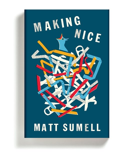 """Making Nice"" by Matt Sumell, Designed by Gray318"