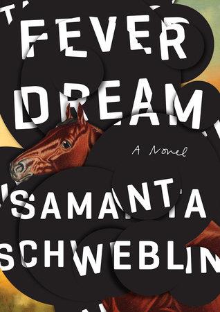 fever-dream-samanta-schweblin
