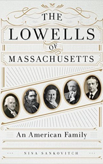 The-Lowells-of-Massachusetts-An-American-Family-500x758-360x570