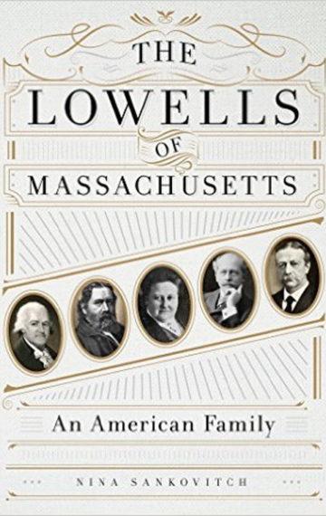 The-Lowells-of-Massachusetts-An-American-Family-500x758-360x570