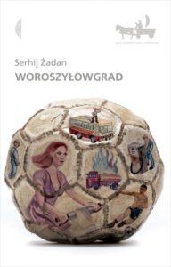 woroszylowgrad-serhij-zadan-okladka-2012-12-01-512x800